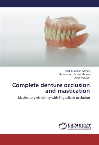 9783659407918: Complete denture occlusion and mastication: Masticatory efficiency with lingualized occlusion