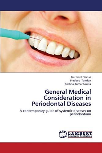 General Medical Consideration in Periodontal Diseases: Pradeep Tandon