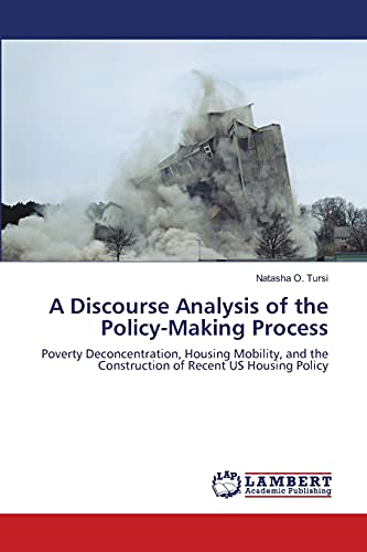 A Discourse Analysis of the Policy-Making Process: Natasha O. Tursi
