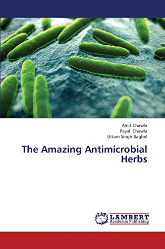 9783659411588: The Amazing Antimicrobial Herbs