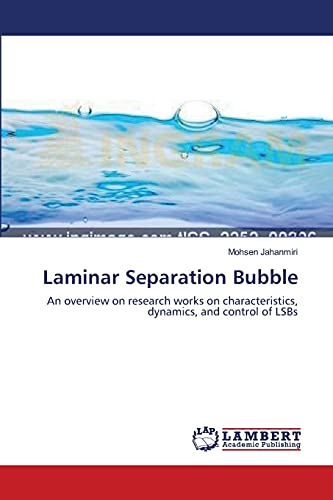 9783659412387: Laminar Separation Bubble: An overview on research works on characteristics, dynamics, and control of LSBs