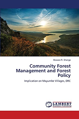 Community Forest Management and Forest Policy: Bosaze R. Shange