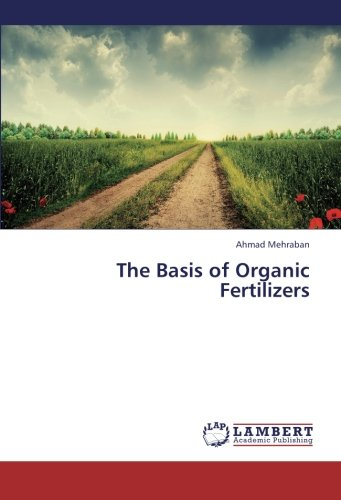 9783659412998: The Basis of Organic Fertilizers