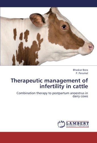 9783659413636: Therapeutic Management of Infertility in Cattle