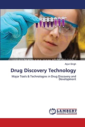 Drug Discovery Technology: Arjun Singh
