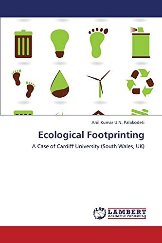 Ecological Footprinting: Anil Kumar U. N. Palakodeti