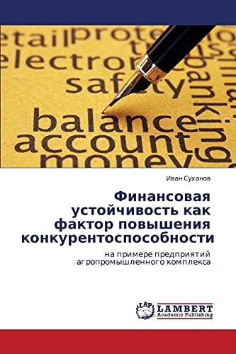 Finansovaya ustoychivost' kak faktor povysheniya konkurentosposobnosti: Ivan Sukhanov