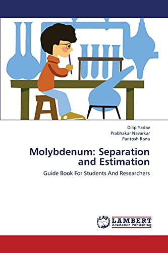 9783659416804: Molybdenum: Separation and Estimation: Guide Book For Students And Researchers