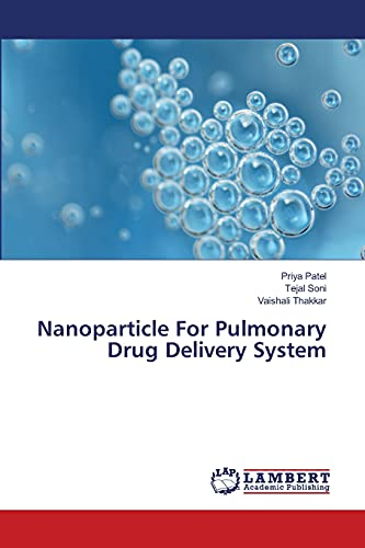 9783659417337: Nanoparticle For Pulmonary Drug Delivery System