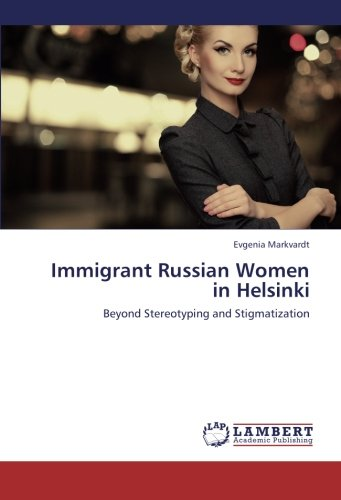 Immigrant Russian Women in Helsinki: Evgenia Markvardt