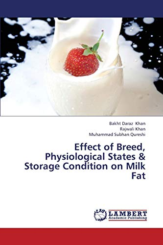 Effect of Breed, Physiological States & Storage Condition on Milk Fat: Bakht Daraz Khan