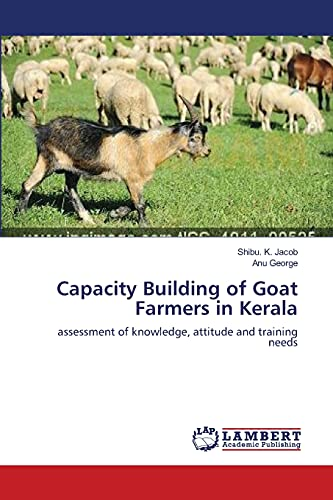 9783659419256: Capacity Building of Goat Farmers in Kerala: assessment of knowledge, attitude and training needs