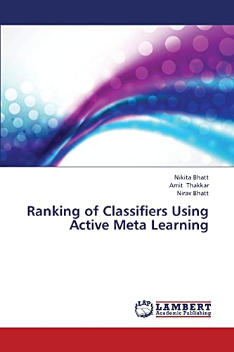 9783659419843: Ranking of Classifiers Using Active Meta Learning