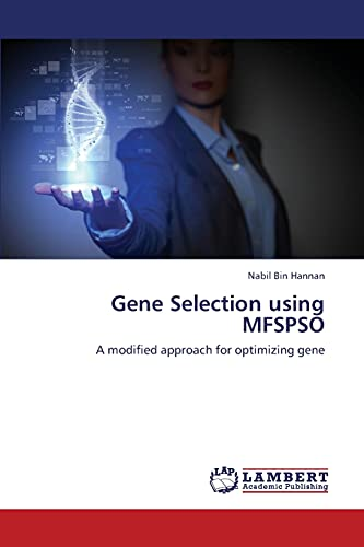 Gene Selection Using Mfspso: Nabil Bin Hannan
