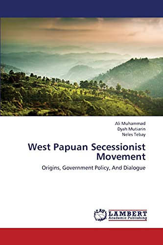 West Papuan Secessionist Movement: Ali Muhammad