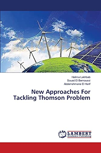 9783659421853: New Approaches For Tackling Thomson Problem