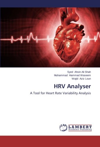 9783659422621: HRV Analyser: A Tool for Heart Rate Variability Analysis
