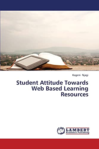 9783659422690: Student Attitude Towards Web Based Learning Resources