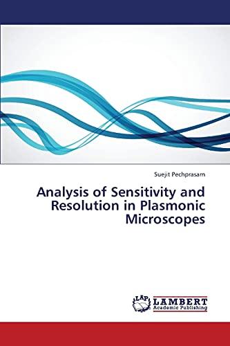 9783659422966: Analysis of Sensitivity and Resolution in Plasmonic Microscopes
