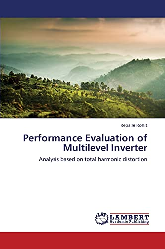 9783659424205: Performance Evaluation of Multilevel Inverter: Analysis based on total harmonic distortion