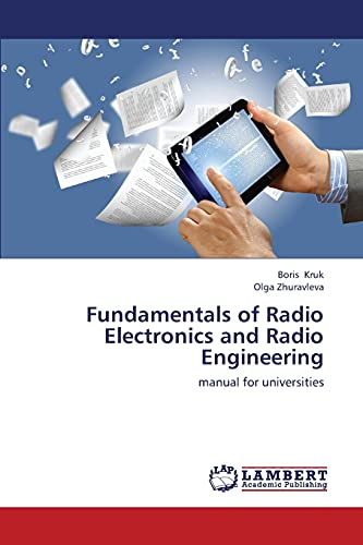 Fundamentals of Radio Electronics and Radio Engineering: Kruk, Boris /
