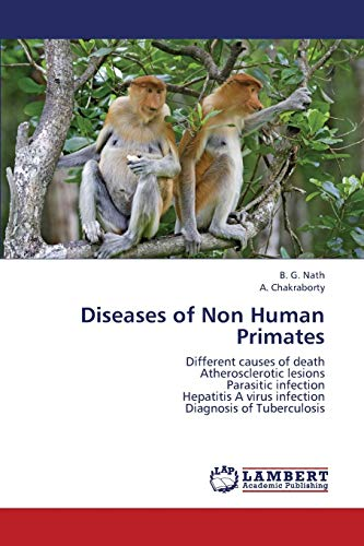 Diseases of Non Human Primates: Different causes of death Atherosclerotic lesions Parasitic ...