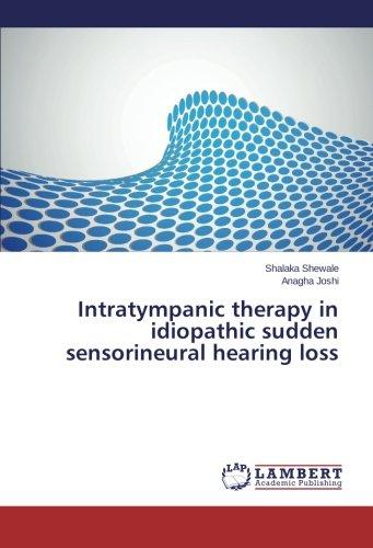 Intratympanic therapy in idiopathic sudden sensorineural hearing: Shewale, Shalaka /