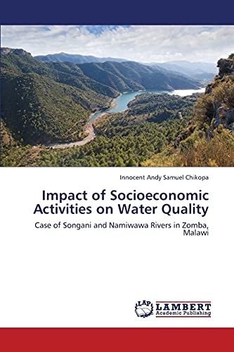 9783659425677: Impact of Socioeconomic Activities on Water Quality: Case of Songani and Namiwawa Rivers in Zomba, Malawi
