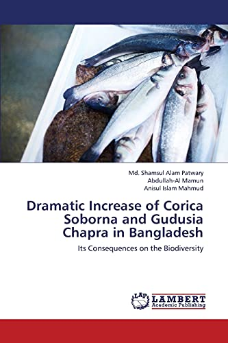 Dramatic Increase of Corica Soborna and Gudusia Chapra in Bangladesh: Its Consequences on the ...