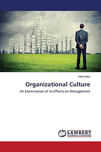 Organizational Culture: Edna Moi