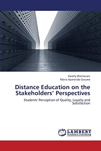 Distance Education on the Stakeholders Perspectives (Paperback): Mantovani Daielly