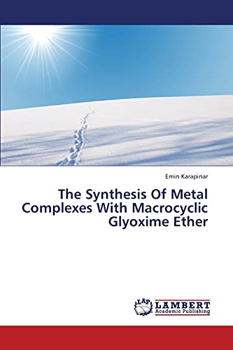 The Synthesis Of Metal Complexes With Macrocyclic Glyoxime Ether: Emin Karapinar