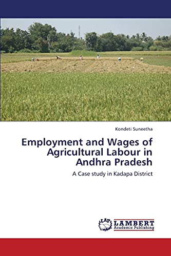 Employment and Wages of Agricultural Labour in Andhra Pradesh: Kondeti Suneetha