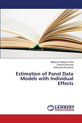Estimation of Panel Data Models with Individual Effects (Paperback): Megersa Tadesse Jirata, ...