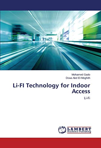 9783659431463: Li-FI Technology for Indoor Access