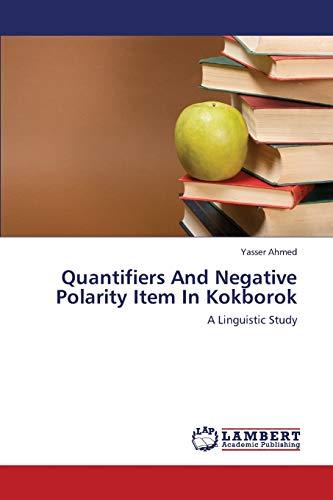 Quantifiers and Negative Polarity Item in Kokborok: Yasser Ahmed