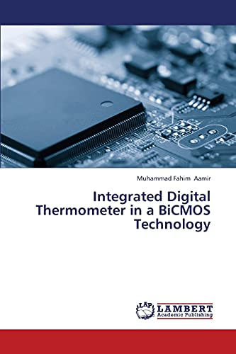 9783659433375: Integrated Digital Thermometer in a BiCMOS Technology