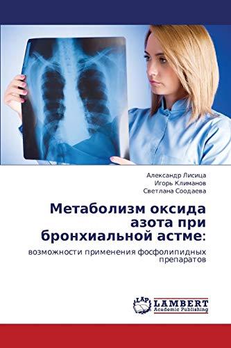 Metabolizm Oksida Azota Pri Bronkhialnoy Astme: Aleksandr Lisitsa