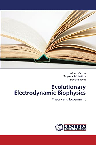 Evolutionary Electrodynamic Biophysics: Tatyana Subbotina