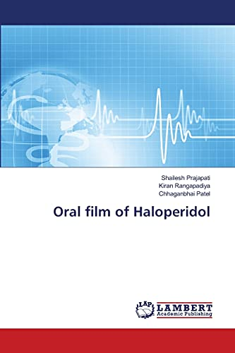 9783659434228: Oral film of Haloperidol