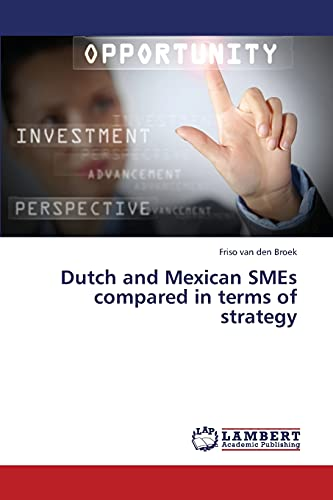 9783659434471: Dutch and Mexican SMEs compared in terms of strategy