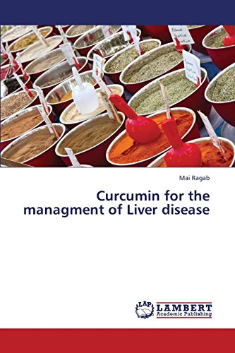 Curcumin for the managment of Liver disease: Mai Ragab