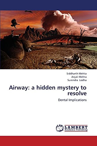 Airway: a hidden mystery to resolve: Siddharth Mehta
