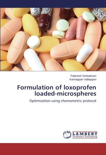 9783659436376: Formulation of loxoprofen loaded-microspheres: Optimization using chemometric protocol