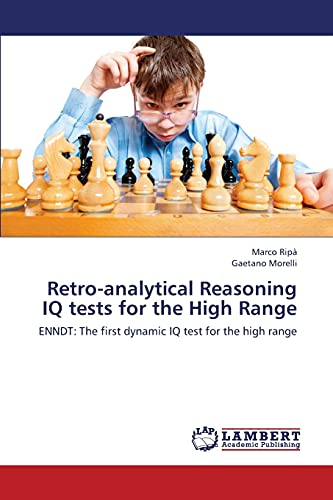 9783659437649: Retro-Analytical Reasoning IQ Tests for the High Range