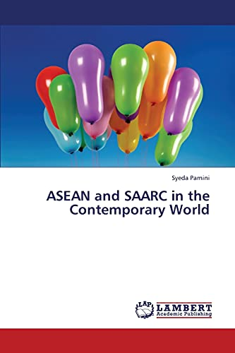 9783659437687: ASEAN and SAARC in the Contemporary World