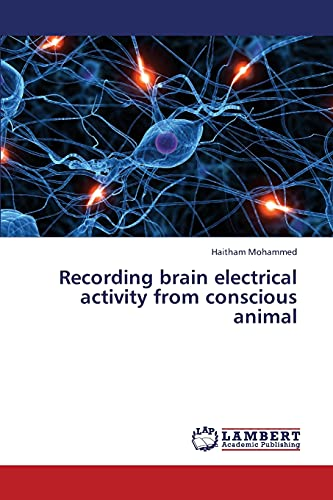 9783659437991: Recording brain electrical activity from conscious animal