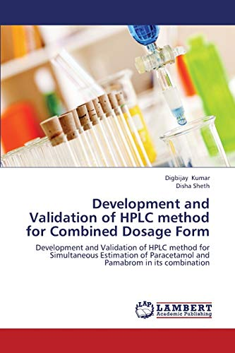 9783659438691: Development and Validation of HPLC method for Combined Dosage Form: Development and Validation of HPLC method for Simultaneous Estimation of Paracetamol and Pamabrom in its combination
