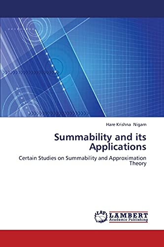 Summability and Its Applications: Hare Krishna Nigam