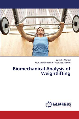 Biomechanical Analysis of Weightlifting: Zulkifli Ahmad